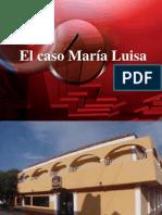 El caso María Luisa.ppt
