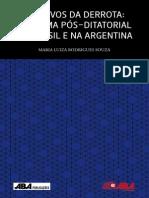Arquivos_da_derrota__O_cinema_pos-ditatorial_no_Brasil_e_na_Argentina_-_Maria_Luiza_Rodrigues_Souza.pdf