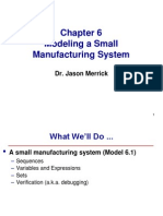Small Manufacturing System
