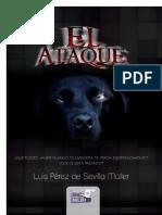 El ataque (Spanish Edition) - Muller, Luis Perez De Sevilla.pdf