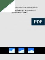Angulo Chover Daniel J. - ¿que Hago Yo En Un Mundo Digital Como Este.pdf