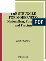 Emilio Gentile The Struggle for Modernity Nationalism, Futurism, and Fascism Italian and Italian American Studies  2003.pdf