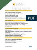 Agenda Actividades Destacadas. Del 23 de octubre al 9 de noviembre de 2014. Fundación Caja Mediterráneo
