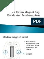 3.1 Kesan Magnet Bagi Konduktor Pembawa Arus