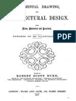 Ornamental Drawing, And Architectural Design 1857 - Robert Scott Burn