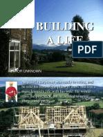 Building Life