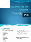 Findings, Statistics and Research