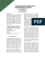Newer Image Segmentation Methods for Biomedical Object Detection