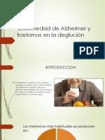 Alzheimer y trastornos en la deglucion.pptx