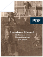 La Misma Libertad. Reflexiones sobre liberación animal y anarquía