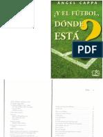 ANGEL CAPPA - Y DONDE ESTA EL FUTBOL.pdf