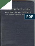 Chamberlain, Houston - Die Grundlagen Des 19. Jahrhunderts - I Und II (1912, 1258 S.)