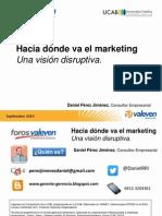 Foros Valeven Mercadeo Disruptivo Daniel Perez Jimenez.pdf