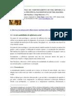 ESTILO DE COMPORTAMENTO DE UMA MINORIA E A SUA INFLUÊNCIA NAS RESPOSTAS DE UMA MAIORIA