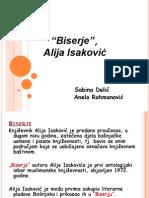 Biserje, Alija Isakovic