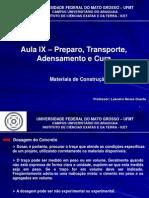 Aula IX - Preparo, Transporte, Lançamento, Adensamento e Cura(1).pptx