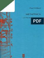 Gilbert Paul - Metafisica La Paciencia Del Ser.pdf