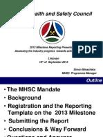 MHSC 2013 Milestone Repoting Ppt v4 (2)