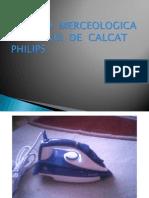 184078925 Analiza Merceologica a Fierului de Calcat Philips Ppt