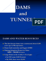 Dams and Tunnels