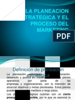 LA PLANEACION ESTRATEGICA Y EL PROCESO DEL MARKETING.pptx