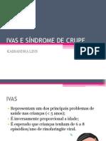 IVAS_e_Síndrome_de_Crupe.pptx