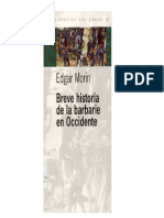 MORIN-Breve-Historia-de-La-Barbarie-en-Occidente-2005.pdf