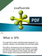 Sulfur Hexa Fluoride