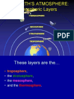 The Earth s Atmosphere Atmospheric Layers