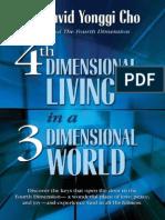 4th Dimensional Living in a 3 D - David Yonggi Cho