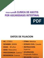 Historia clinica de ascitis por Ascaridiasis intestinal.pptx