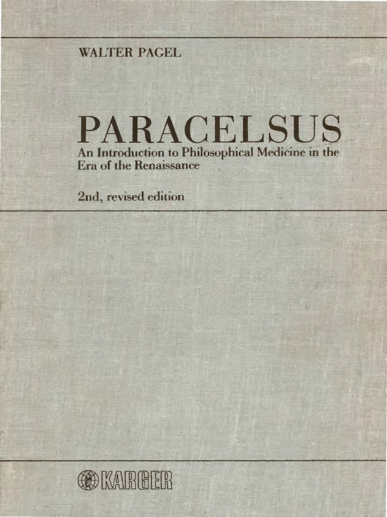pagel paracelsus an introduction to philosophical medicine in
