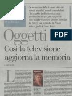 Oggetti - Così la televisione aggiorna la nostra memoria