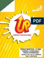 4 - 2012 - Prova 3º Ano - Quim - Literat - l Estrang - 13-04 - Gabaritada.pdf