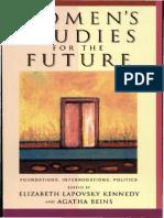 Women's Studies for the Future Foundations, Interrogations, Politics.pdf