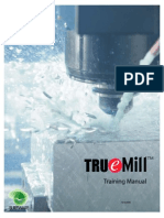 True Mill Training Manual