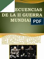 CONSECUENCIAS DE LA II GUERRA MUNDIAL.ppt