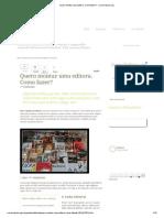 Quero montar uma editora. Como fazer_ - Carreirasolo.pdf