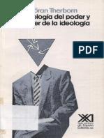 Goran Therborn - La Ideologia Del Poder y El Poder de La Ideologia.pdf