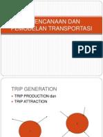 Kuliah 10 Trip Generation