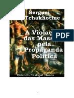 156235313 a Violacao Das Massas Pela Propaganda Politica Serguei Tchakhotine