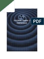 Microsoft Word - TUTORIAL ONDAS Y PARTICULAS.pdf