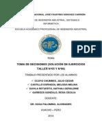 IO II - TOMA DE DECISIONES (SOLUCIÓN DE EJERCICIOS) TALLER 5 Y 6.docx