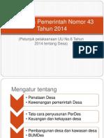 Peraturan Pemerintah Nomor 43 Tahun 2014.pptx