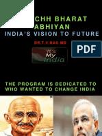 Swachh Bharat AbhiyanIndia's vision to future