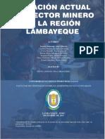 SITUACIÓN ACTUAL DEL SECTOR MINERO  EN LA REGIÓN LAMBAYEQUE