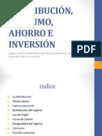 3_DISTRIBUCIÓN, CONSUMO, AHORRO E INVERSIÓN (1).pptx