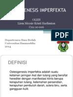 OSTEOGENESIS IMPERFEKTA Liem Meysie.pptx