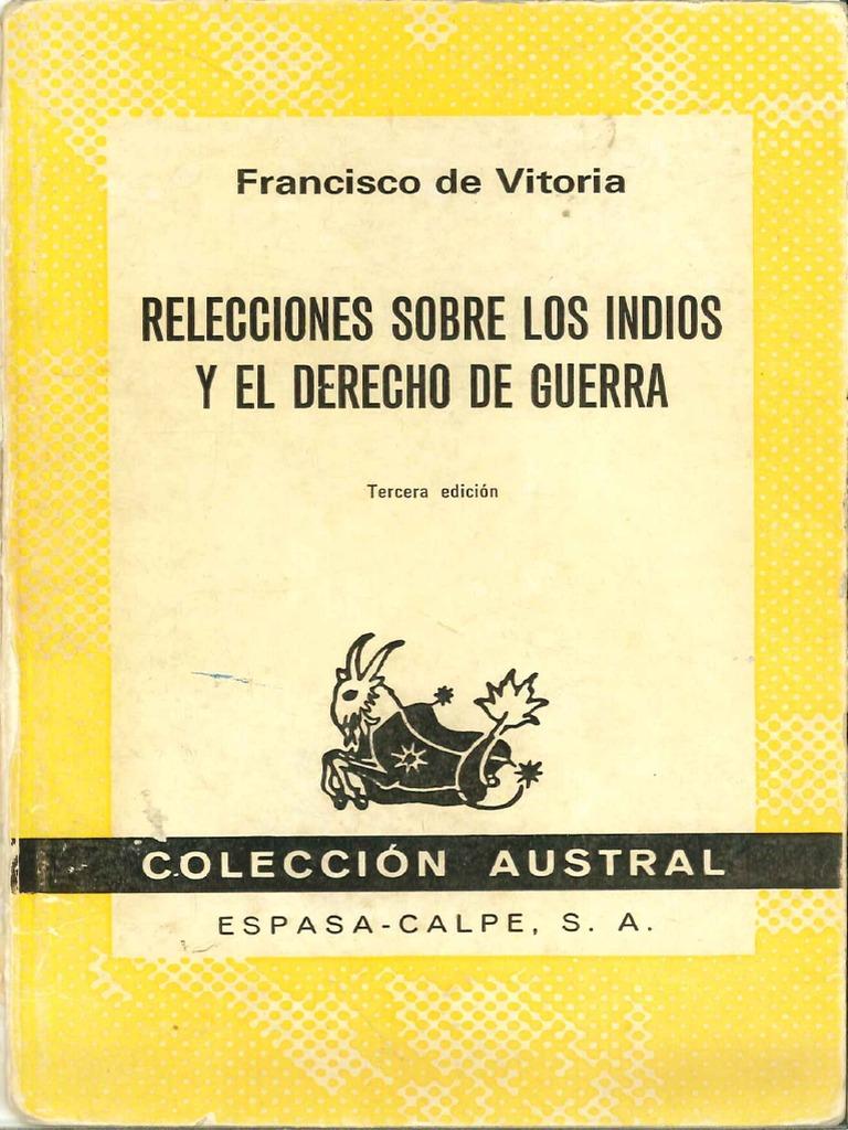 relecciones sobre los indios y el derecho de guerra - FRANCISCO DE ...