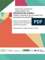 Impacto de la falta de nombramiento del Defensor del Pueblo sobre la vigencia de los DDHH en Argentina